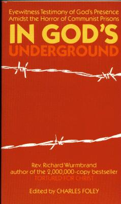 Richard Wurmbrand - In God's Underground